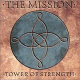 Mission, The - Tower Of Strength (Extended Version)
