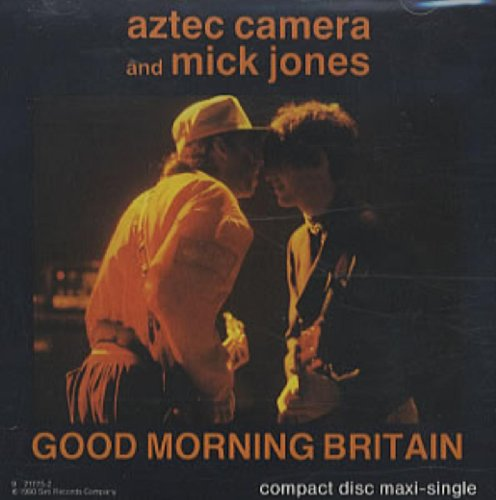 Aztec Camera - Good Morning Britain (featuring Mick Jones)