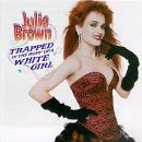 Julie Brown - The Homecoming Queen's Got A Gun