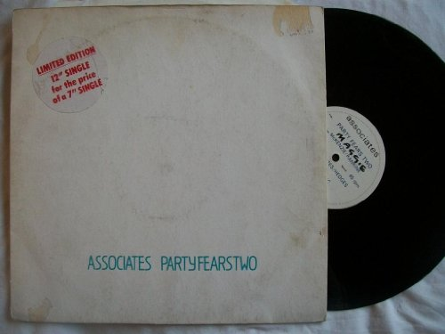 Associates, The - Party Fears Two