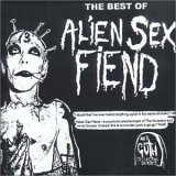 Alien Sex Fiend - I Walk The Line