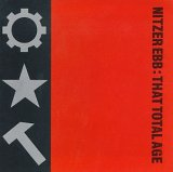 Nitzer Ebb - Join in the Chant (Burn!)