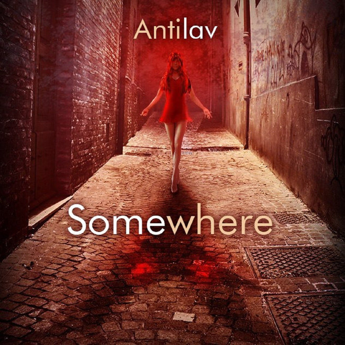 Antilav - Somewhere (feat. Infy)