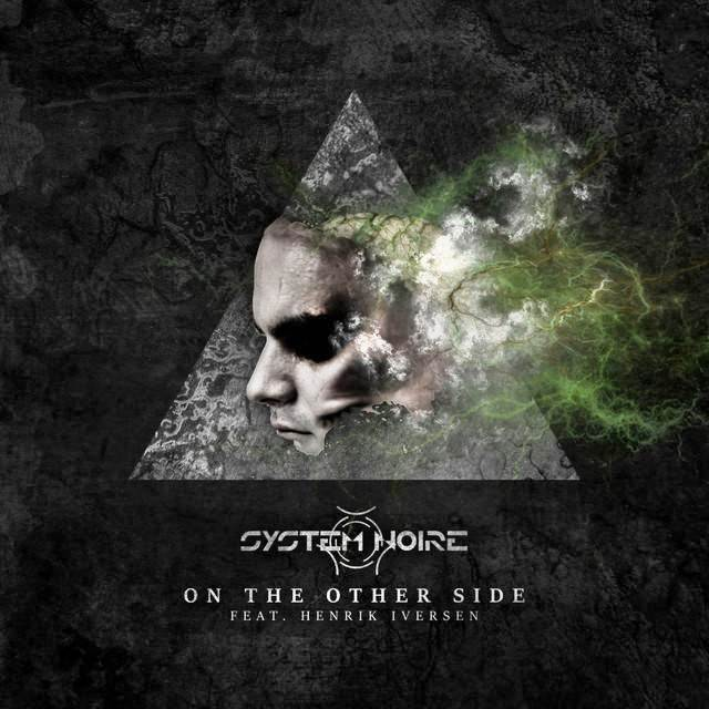System Noire - On The Other Side (Feat Henrik Iversen) (Remixed By Electronic Frequency)