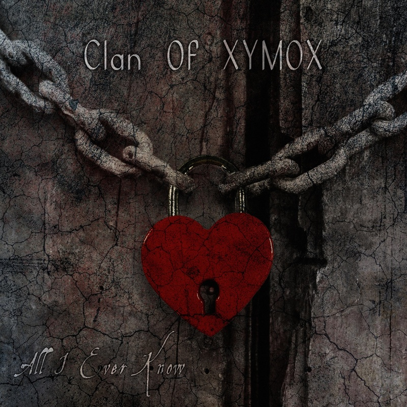 Clan of Xymox - All I Ever Know